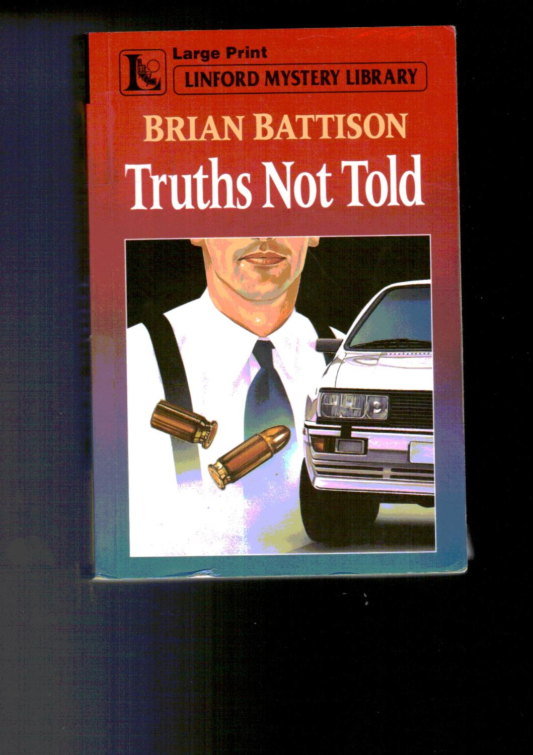 9780708952931 - Battison, Brian: Truths Not Told - 书