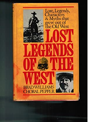 Lost Legends of the West: Williams, Brad; Pepper,