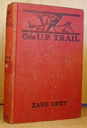 U. P. Trail: Grey, Zane