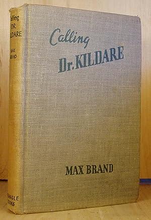 Calling Dr. Kildare: Brand, Max