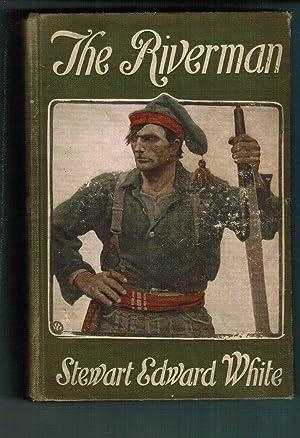 Riverman: White, Stewart Edward
