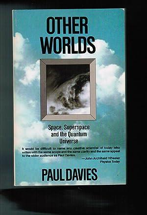 Other Worlds: Davies, P. C. W.
