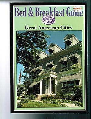 Bed & Breakfast Guide 28 Great American Cities: Berger, Terry & Robert Reid; Poshek, Lucy