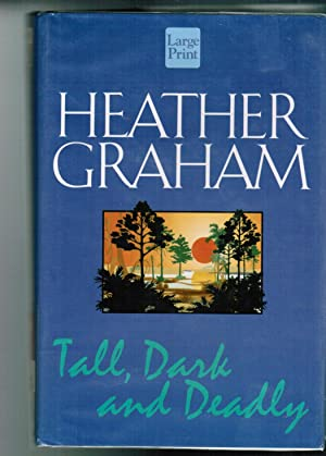 Tall, Dark, and Deadly: Graham, Heather