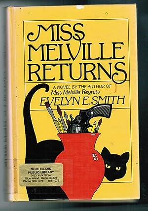 Miss Melville Returns: Smith, Evelyn