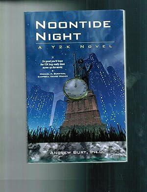 Noontide Night - A Y2K Novel: Burt, Andrew L.
