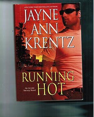 Running Hot: An Arcane Society Novel: Krentz, Jayne Ann