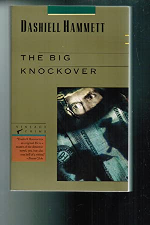The Big Knockover Selected Stories and Short: Hammett, Dashiell