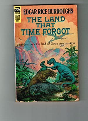 The Land That Time Forgot (Ace Vintage: Burroughs, Edgar Rice