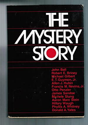 The Mystery Story (The Mystery library): John Ball