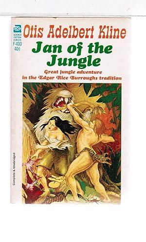 Jan of the Jungle: Otis Adelbert Kline