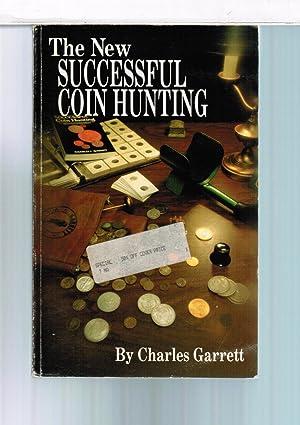 The New Successful Coin Hunting: Garrett, Charles L.