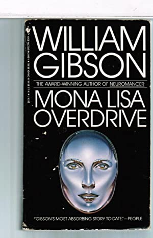 Author Mona Gibson >> Mona Lisa Overdrive By William Gibson Abebooks