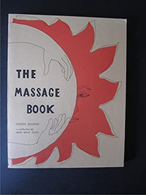 The Massage Book (The Original Holistic Health: George Downing
