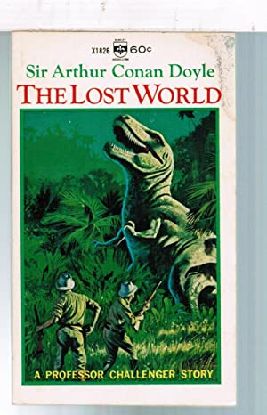 The Lost World (A Professor Challenger Story): Arthur Conan Doyle
