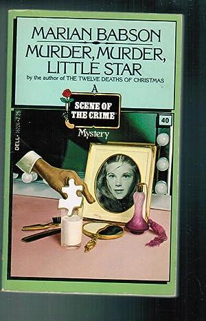 Murder, Murder, Little Star: Babson, Marian