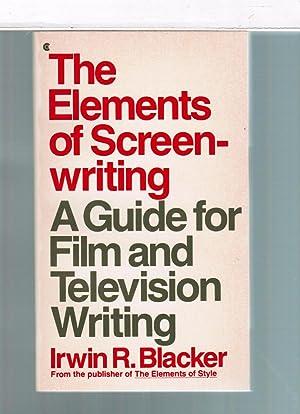 The Elements of Screenwriting: Blacker, Irwin