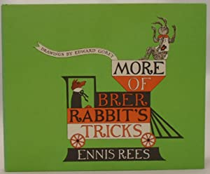 More of Brer Rabbit's Tricks--new copy: Rees, Ennis