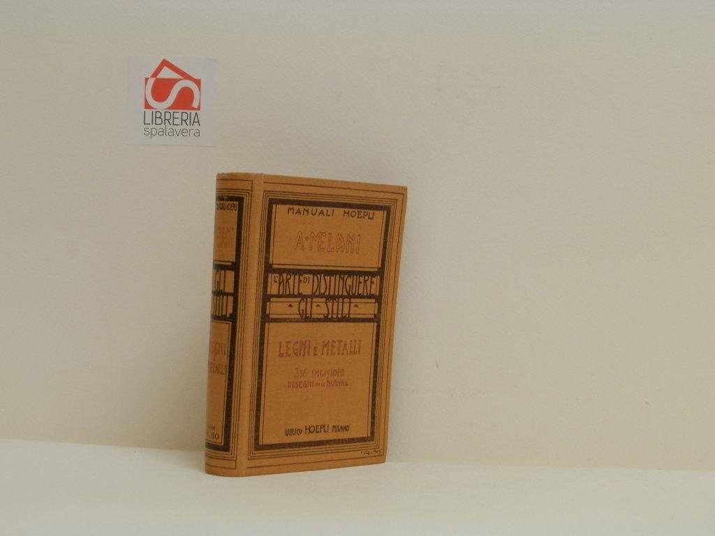 L 39 arte di distinguere gli stili legni e metalli legni for Stili di mobili