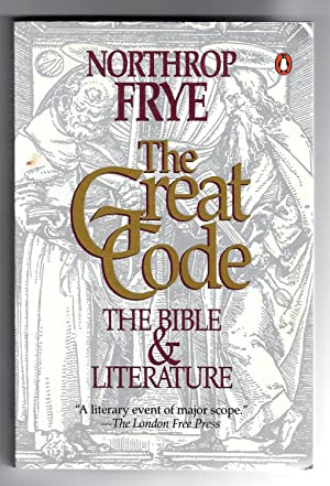 The Great Code : The Bible and Literature