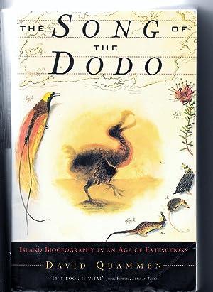 The Song of the Dodo: Island Biogeography: Quammen, David