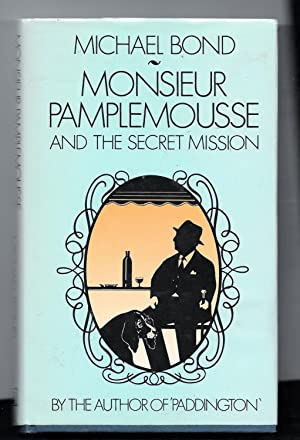 Monsieur Pamplemousse and The Secret Mission