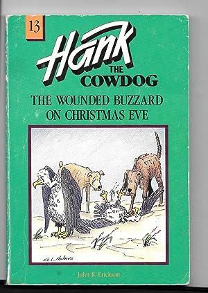 The Wounded Buzzard on Christmas Eve (Hank: Erickson, John R.