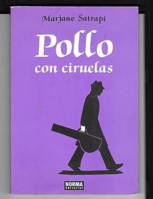 POLLO CON CIRUELAS (CÓMIC EUROPEO): Satrapi, Marjane