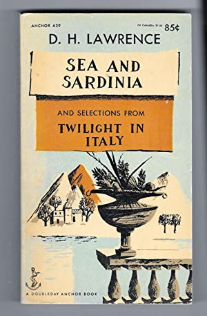 Sea And Sardinia,: And Selections From Twilight In Italy