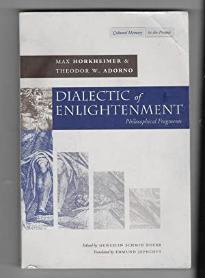 Dialectic of Enlightenment (Cultural Memory in the Present Series)