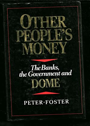 Other people's money: The banks, the government, and Dome