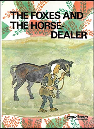 The Foxes And The Horse-Dealer: Kanzawa, Toshiko, Adapted