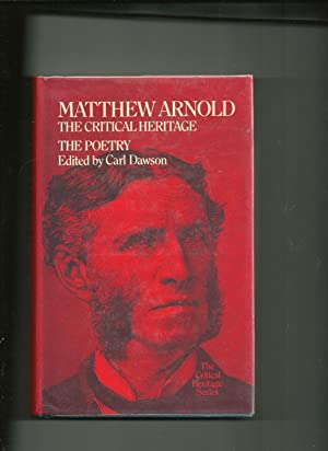Matthew Arnold, the Poetry:the Critical Heritage: The Critical Heritage