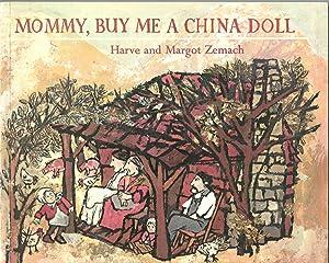 Mommy, Buy Me a China Doll: Zemach, Harve; Zemach,