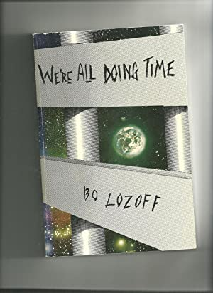 We're All Doing Time: Lozoff, Bo