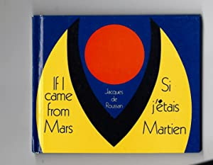 If I Came from Mars: Roussan, Jacques de