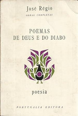 Poemas de Deus e do Diabo: Régio, José