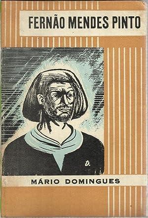 Fernão Mendes Pinto: Domingues, Mário