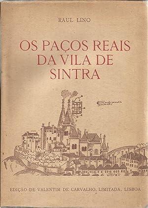 Os Paços Reais da Vila de Sintra: Lino, Raul