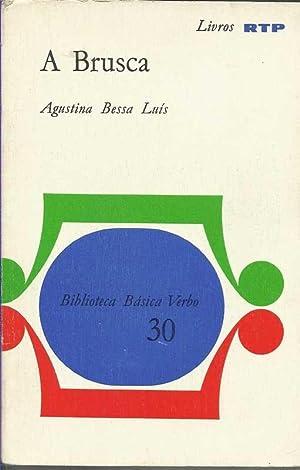 A Brusca - Contos: Bessa-Luis, Agustina