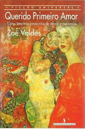 Querido Primeiro Amor: Valdes, Zoe