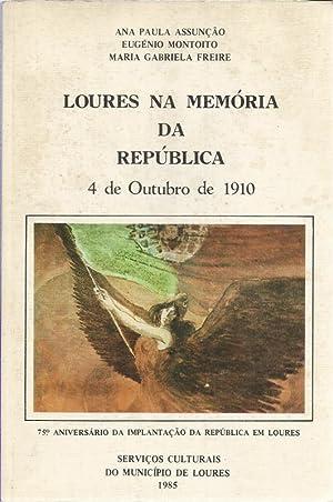 Loures na Memória da República 4 de: Freire, Maria Gabriela