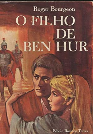 O Filho de Ben Hur: Bourgeon, Roger