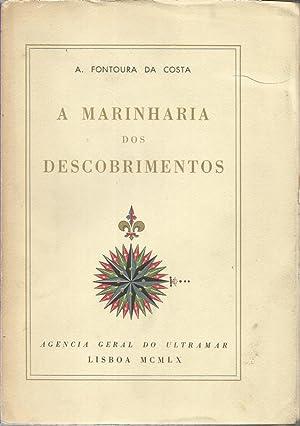 A Marinharia dos Descobrimentos -Edição Comemorativa do: Costa, Fontoura da