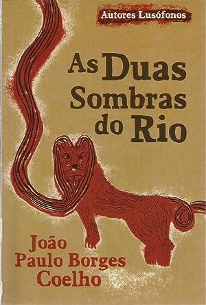 As Duas Sombras do Rio: Coelho, João Paulo