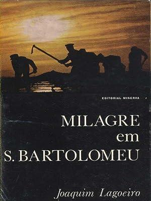Milagre em S.Bartolomeu: Lagoeiro, Joaquim