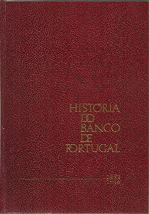 História do Banco de Portugal I Volume e Unico Publicado1821-1846