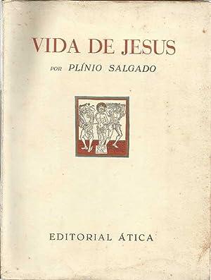 Vida de Jesus: Salgado, Plinio