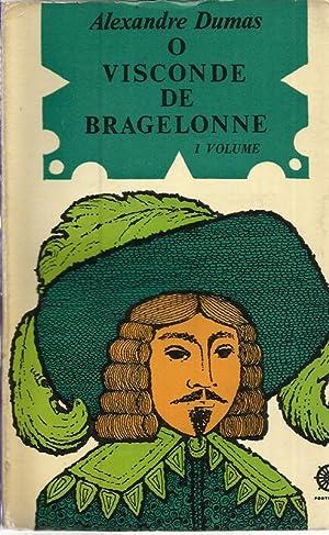 O Visconde de Bragelone - I e: Dumas, Alexandre