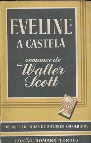 Eveline a Castelã: Scott, Walter (Sir)
